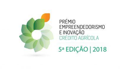 Prémio Empreendedorismo e Inovação – Crédito Agrícola – 5.ª Edição / 2018