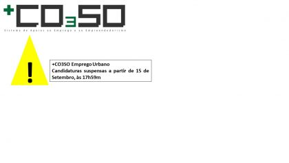 +CO3SO Emprego Urbano – Aviso de Concurso Suspenso